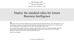 Deploy the standard cubes for instant Business Intelligence