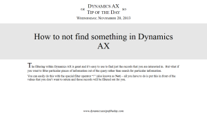How to not find something in Dynamics AX